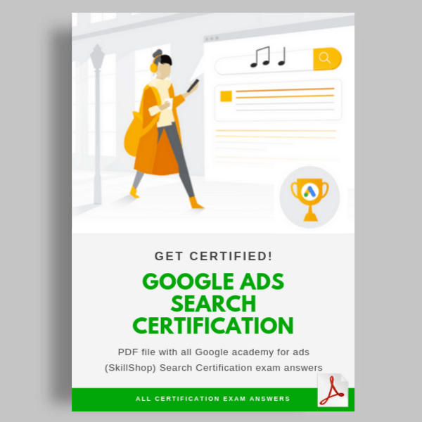 Google Ads Search Certification Exam Answers